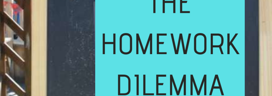 """Blackboard with a poster saying """"the homework dilemma"""""""